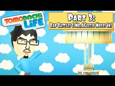 Tomodachi Life 3DS - Part 3: MrAGeezie Moves In + EPIC RAP BATTLES!