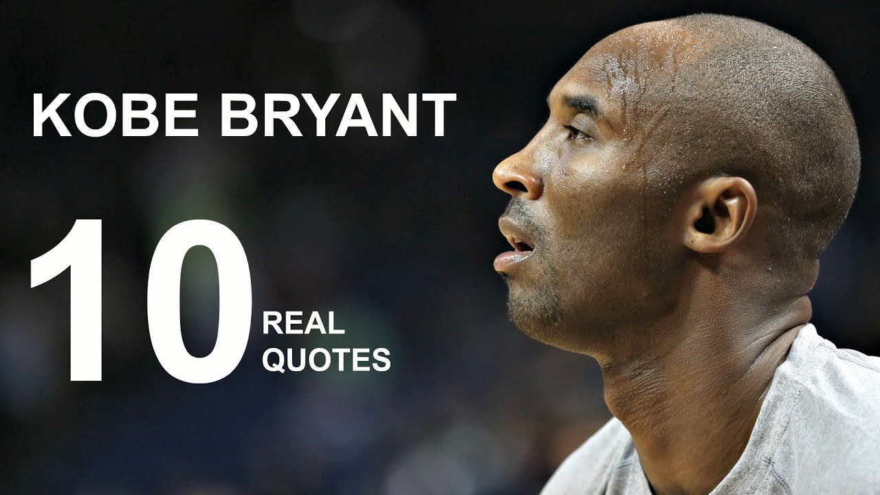 Kobe Bryant 10 Real Life Quotes on Success | Inspiring ...