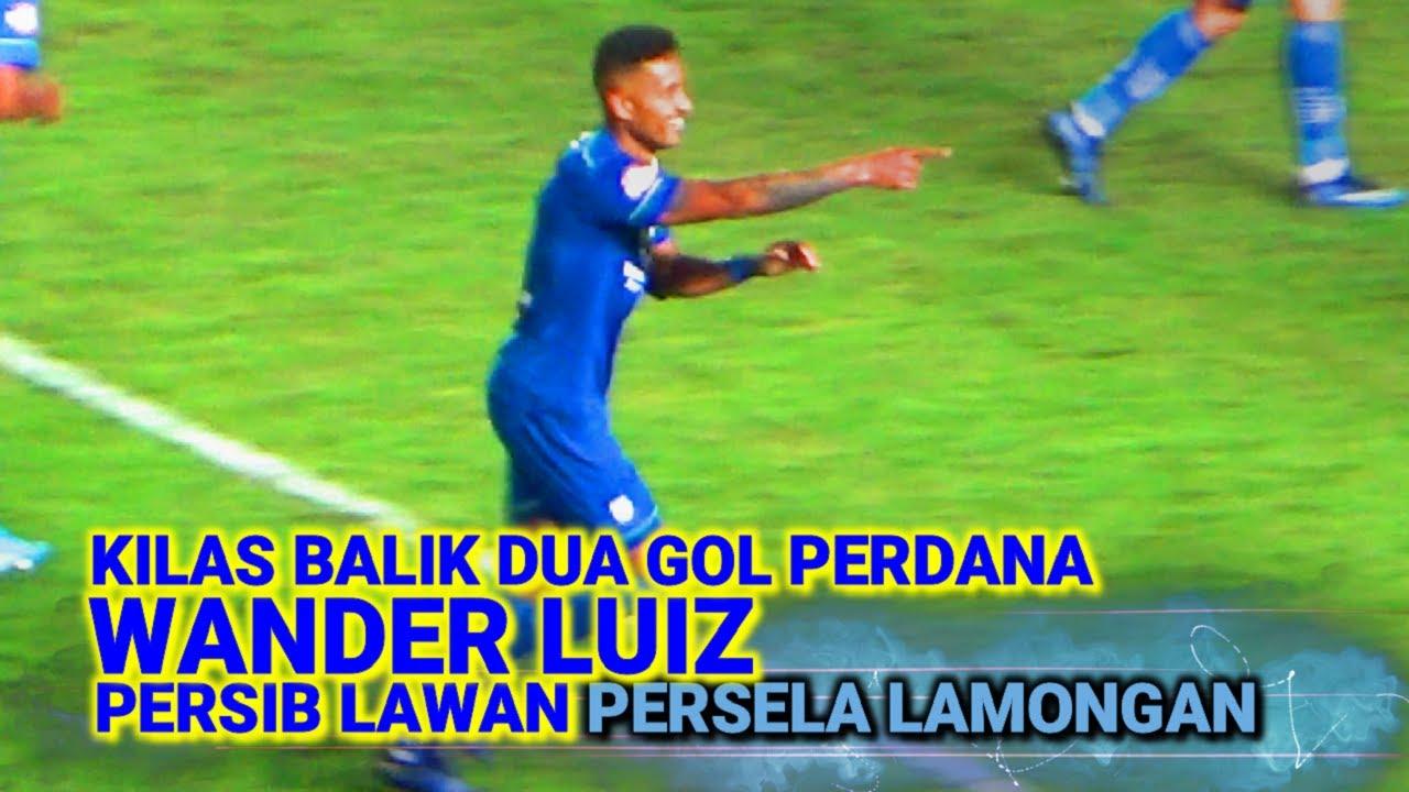 Kilas Balik Dua Gol Perdana Wander Luiz Musim 2020 Persib Bandung Lawan Persela Lamongan