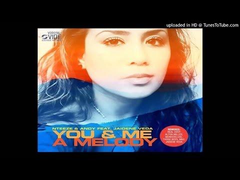 Nteeze & Andy feat. Jaidene Veda - You & Me (Da Capo's Main Mix)