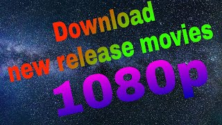 How to Download Latest Bollywood, Hollywood movies in Full HD with mobile