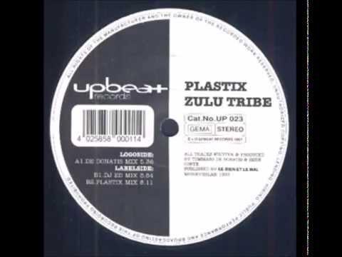 Plastix - Zulu Tribe (De Donatis Mix)