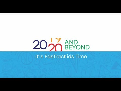 FasTracKids International 2020 And Beyond, It's FasTracKids Time