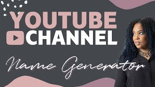 Username Generator  -  YouTube Name Generator for Vloggers