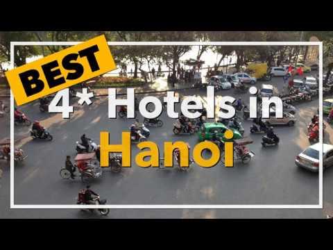 🔴 Best 4 Star Hotels In Hanoi, Vietnam