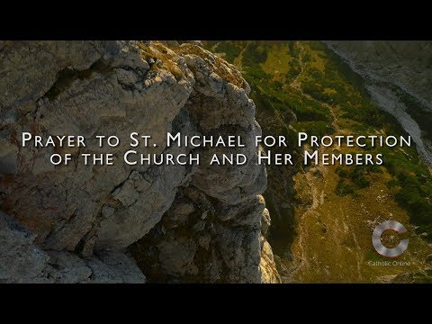 Prayer To St. Michael For Protection Of The Church And Her Members HD