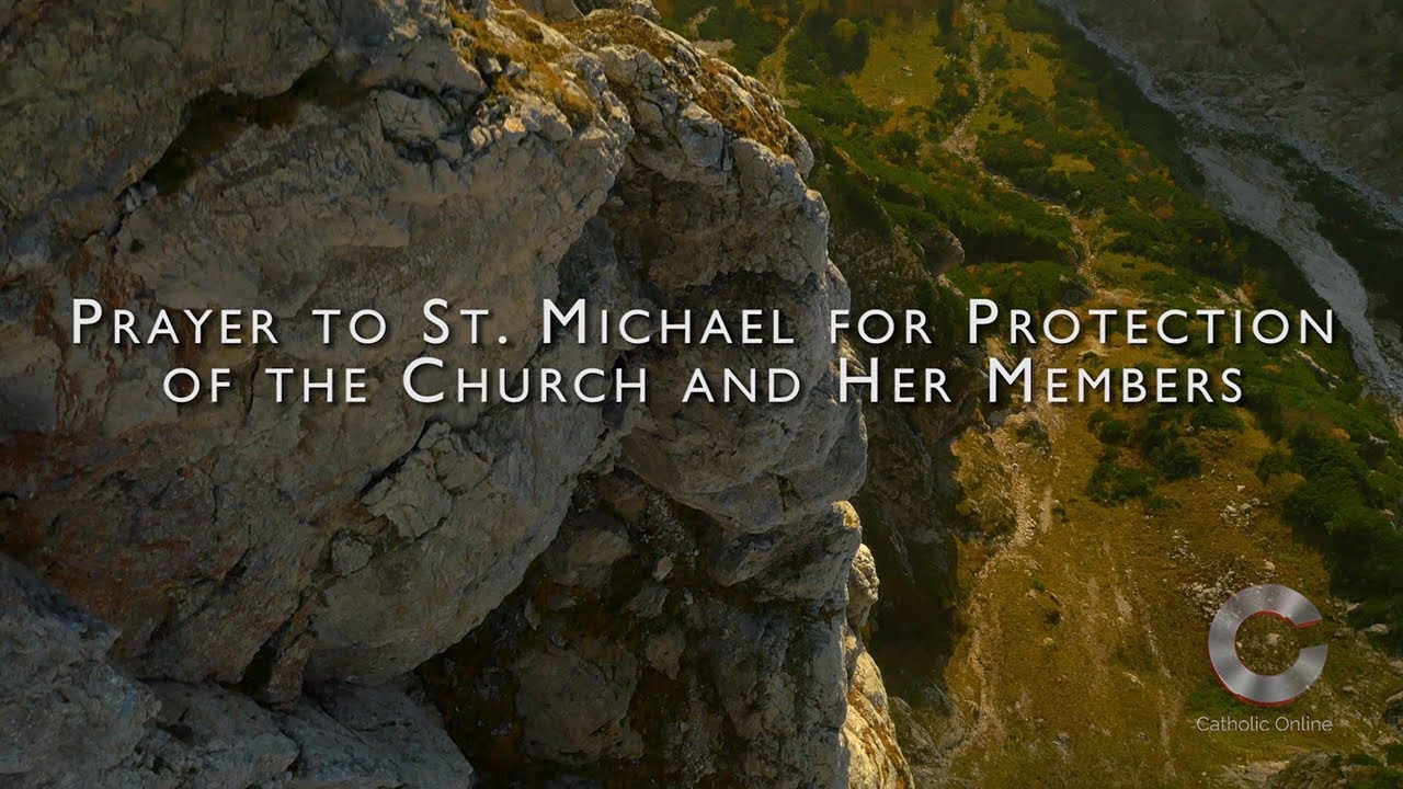 St  Michael, For Protection of the Church and Her Members