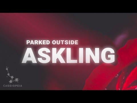 Askling - Parked Outside (Lyrics)