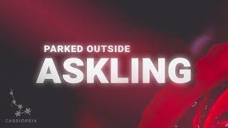 Askling   Parked Outside Lyrics