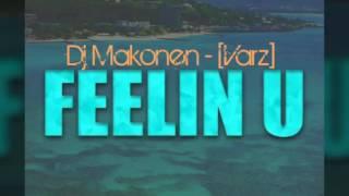 Ayo Jay ft Tyga,Demarco - Feeling U Dj Makonen [Varz]
