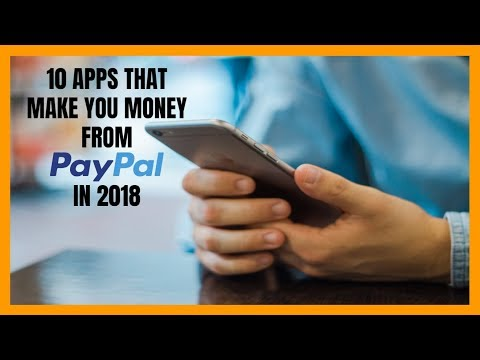 10 Apps That Make You Money from PayPal in 2018 - YouTube