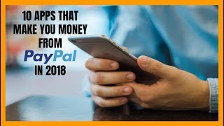 10 Apps That Make You Money from PayPal in 2018