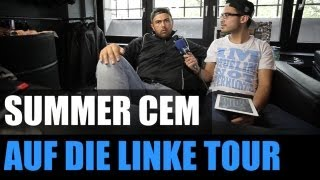 SUMMER CEM - AUF DIE LINKE TOUR (INTERVIEW) - TV STRASSENSOUND