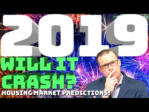 Housing Market Predictions 2019!