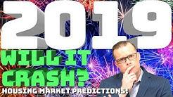 Housing Market Predictions 2019!