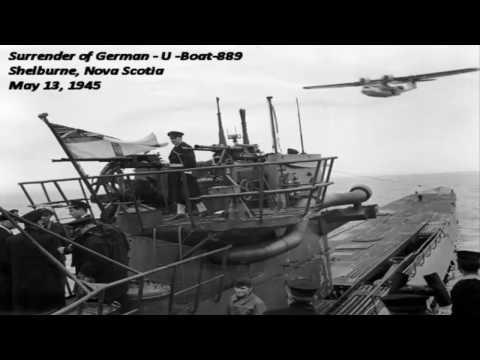 Naxzi  U-boat Surrender in Shelburne, N,S May 1945