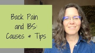 BACK PAIN AND IBS Causes and Tips