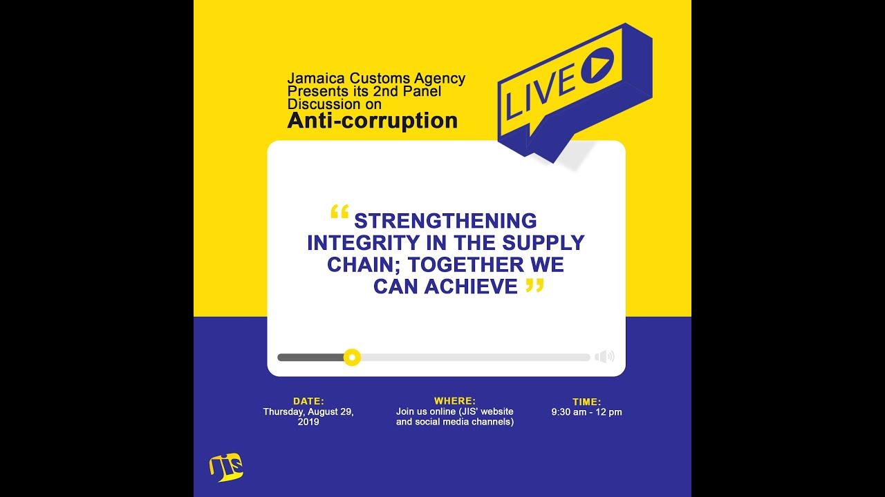Jamaica Customs Agency Anti-corruption Panel Discussion