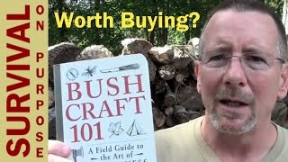 Bushcraft 101 by Dave Canterbury - Book Review