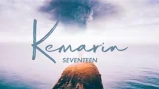 Kemarin - Seventeen (OFFICIAL MUSIC LIRIC)  #STAYSTRONGIFAN