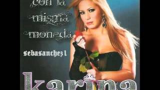 Karina - Yo sigo cantando (Con la misma moneda Diciembre 2010)