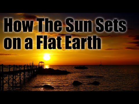 👀 How The Sun Sets on a Flat Earth 👀 thumbnail