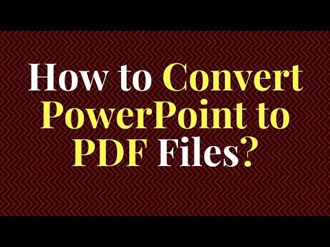 How To Convert PowerPoint To PDF Files?