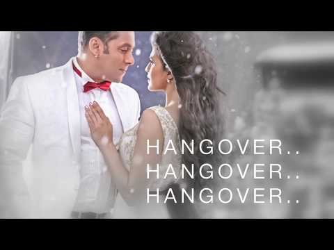 Hangover Full Sg Lyrics  Kick  Salman Khan & Shreya Ghoshal