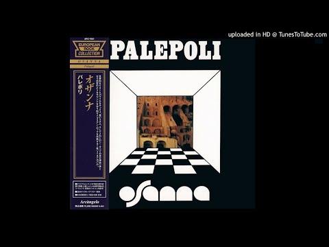 Osanna - Oro Caldo & Stanza Citta [HQ Audio] Palepoli 1972