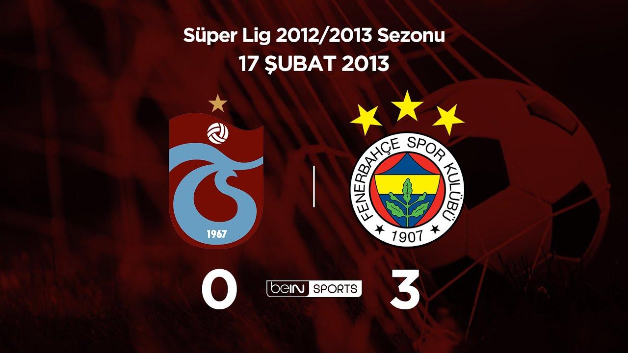 17.02.2013 | Trabzonspor-Fenerbahçe | 0-3