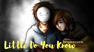 Download Lagu LITTLE DO YOU KNOW | Nightcore ~Request~ mp3