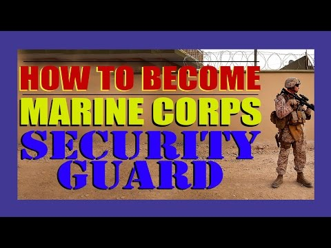 How to Become a Marine Security Guard