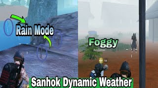 RAIN MODE & Foggy Weather Added In PUBG Mobile Global | Pubg SANHOK Dynamic weather |PUBGM Rain Mode