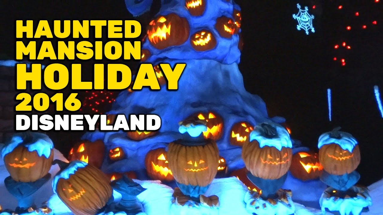 full haunted mansion holiday 2016 ride for halloween time at disneyland youtube - Halloween Holiday