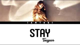 TAEYEON - STAY LYRICS
