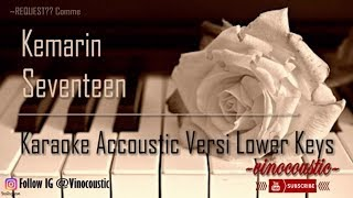 Seventeen - Kemarin Karaoke Akustik Versi Lower Keys mp3