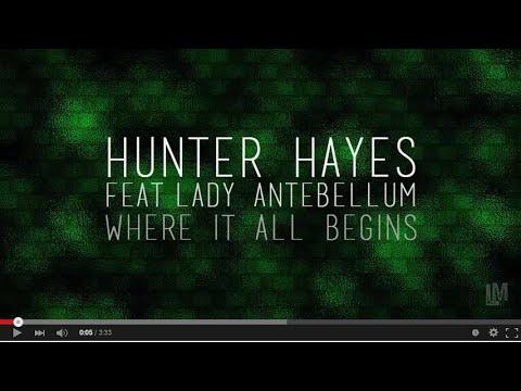 Hunter Hayes - Where It All Begins (LYRICS)