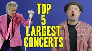 top 5 largest concerts