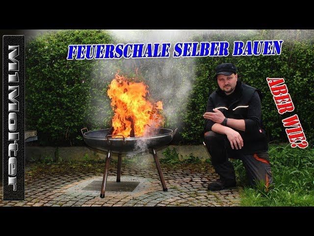 feuerschale selber bauen › feuerkorb-feuerschale.de, Garten und erstellen