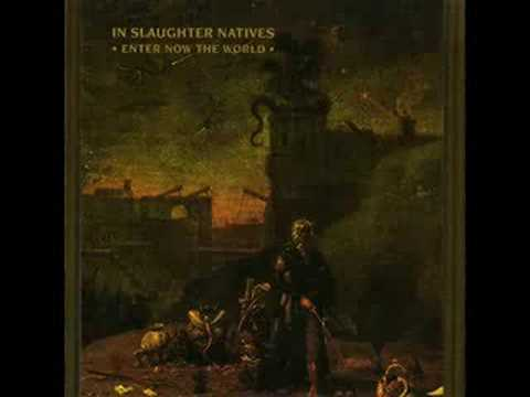 In Slaughter Natives - Sacred Worms.