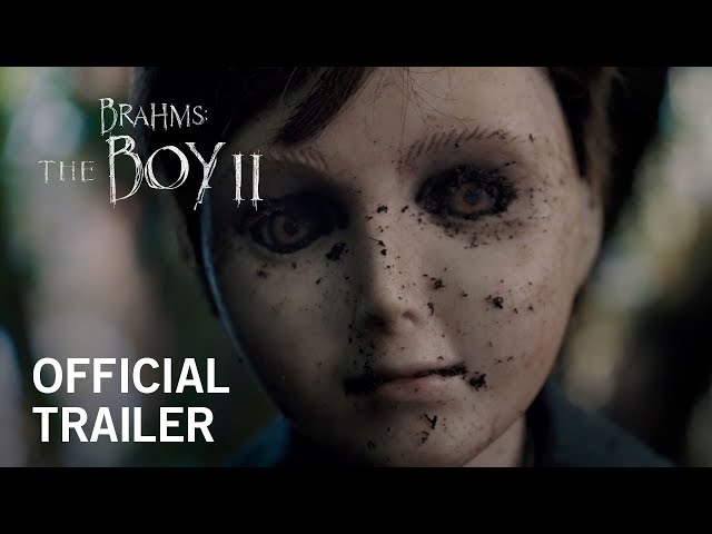 Brahms: The Boy 2 | Official Trailer | Own it on Digital HD 4/3, Blu-ray & DVD 5/19