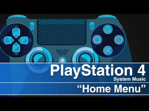 PlayStation 4 System Music - Home Menu