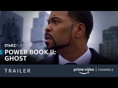 Power Book II: Ghost   Trailer Oficial   Prime Video Channels