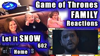 Game of Thrones FAMILY Reactions 602 | Let it SNOW