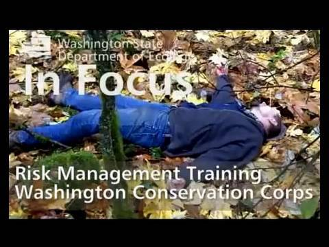 Ecology in Focus: Washington Conservation Corps (WCC) risk management training