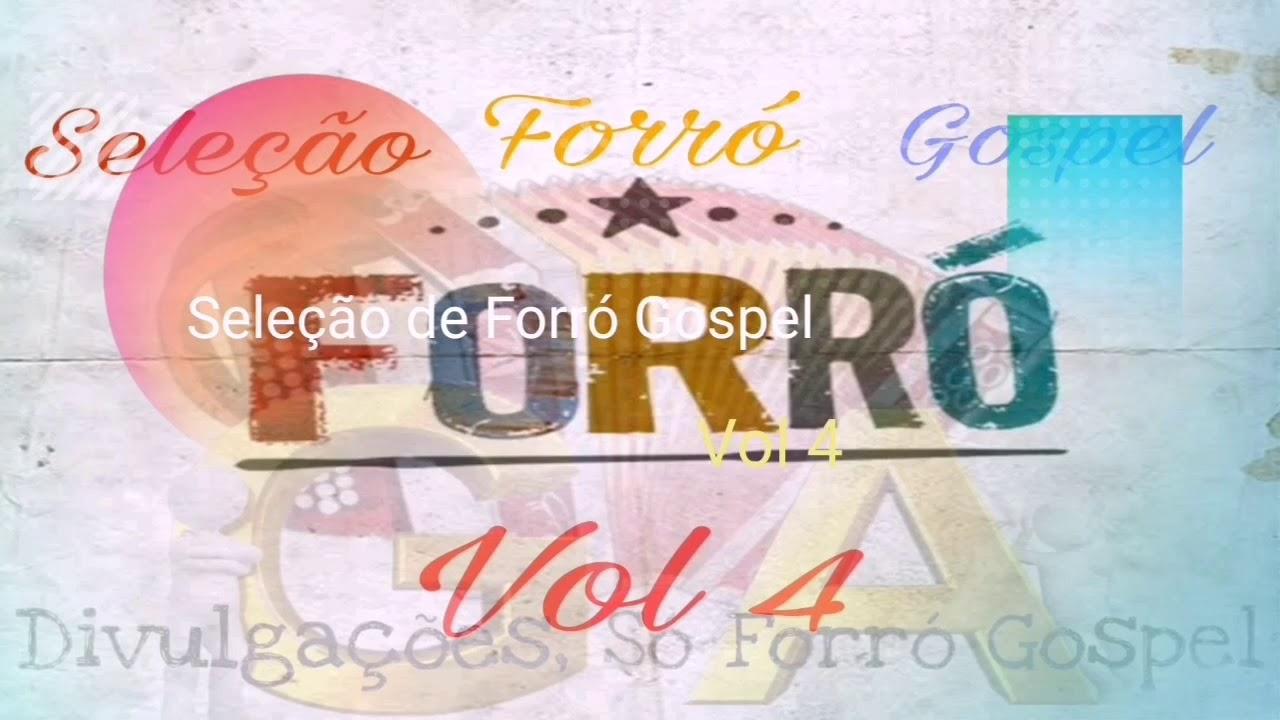Seleção de Forró gospel Vol 4 2020 - forró Gospel