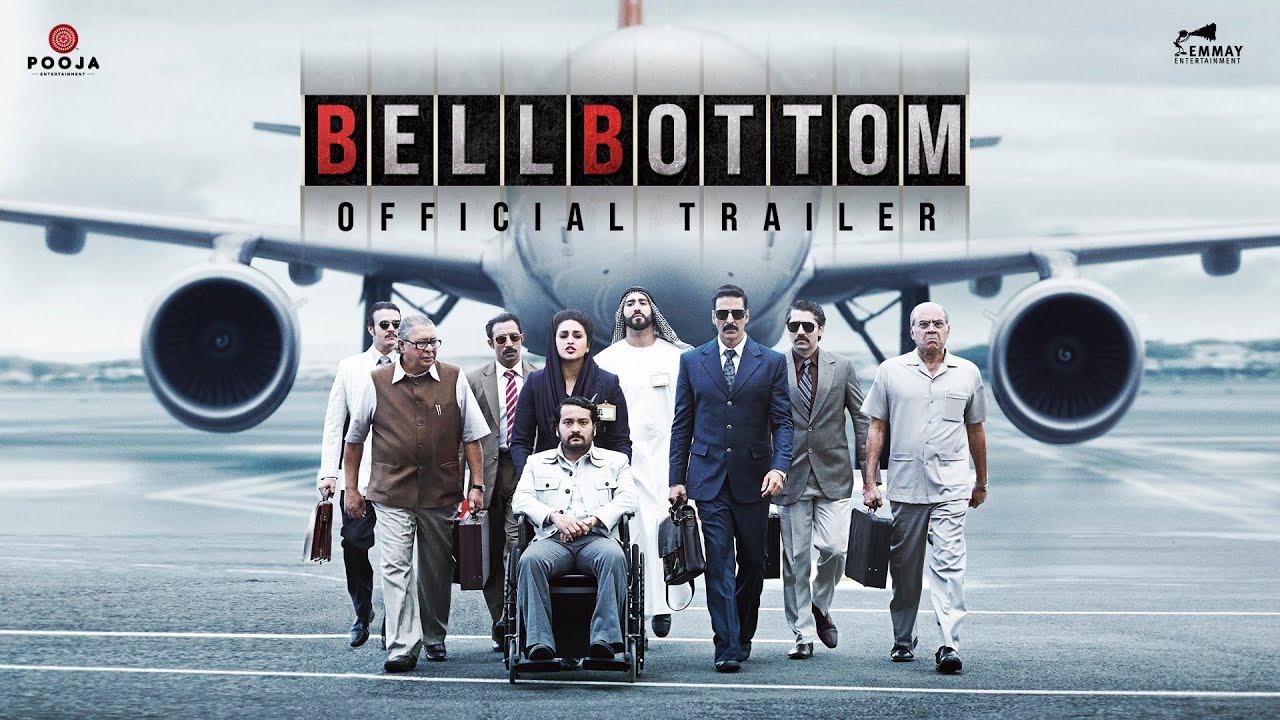 BellBottom | Official Trailer | Akshay Kumar | Vaani | Vashu, Jackky Bhagnani | Huma | Aug 19, 2021