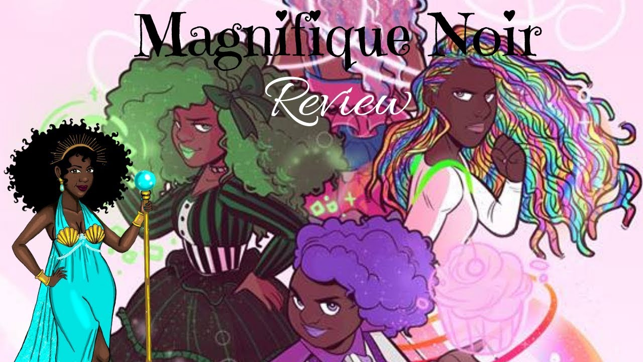magnifiqueNOIR Book Two: You Are Magical by Briana Lawrence