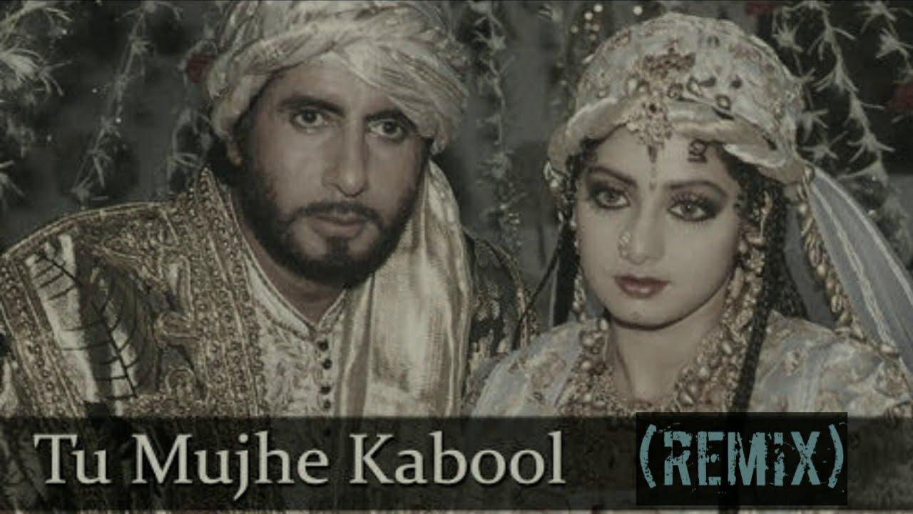 Download Tu Mujhe Kabool (Remix) | Amitabh Bachchan, Sridevi | Khuda Gawah | Mohammed Aziz | Hindustani Dj