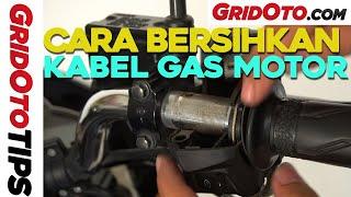 Cara Membersihkan Kabel Gas Motor | How To | GridOto Tips